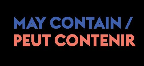 May Contain / Peut Contenir